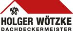 Holger Wötzke Dachdeckerei und Bauklempnerei GmbH